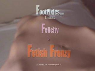 FelicityFetishFrenzy