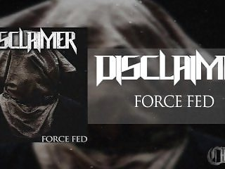 DIsclaimer - Force Fed (FULL EP)