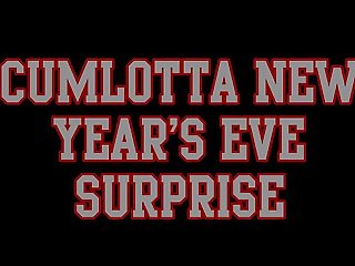 CUMLOTTA HUNTER'S - NEW YEARS SURPRISE CLIP