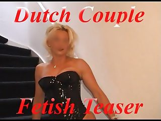 Dutch Couple: Fetish Teaser
